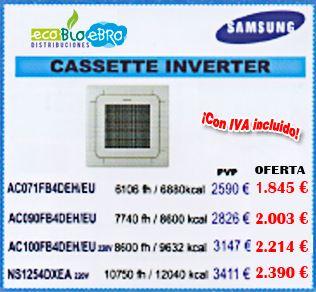 Oferta CASSETTE  <span style='color:red;'>FINALIZACIÓN DE CAMPAÑA</span>  SAMSUNG CASSETTE INVERTER