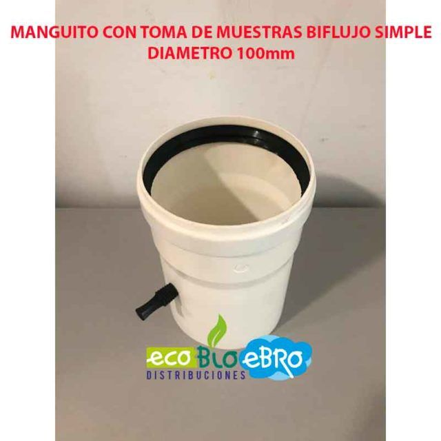 MANGUITO CON TOMA DE MUESTRAS BIFLUJO SIMPLE diametro 100 mm ecobioebro