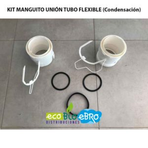 VISTA KIT MANGUITO UNIÓN TUBO FLEXIBLE (Condensación) ecobioebro