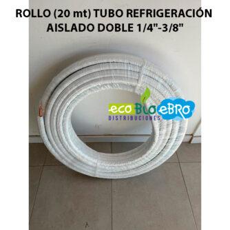 ROLLO-(20-mt)-TUBO-REFRIGERACIÓN-AISLADO-DOBLE-1-4'-3-8'-ecobioebro