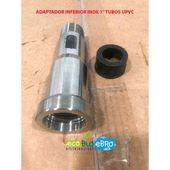 ADAPTADOR-INFERIOR-INOX-1'-TUBOS-UPVC-ECOBIOEBRO