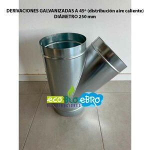 DERIVACIONES-GALVANIZADAS-A-45º-(distribución-aire-caliente) diametro 250 mm ecobioebro