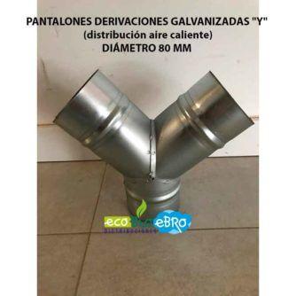 PANTALONES DERIVACIONES GALVANIZADAS Y (distribución aire caliente) DIÁMETRO 80 mm ecobioebro