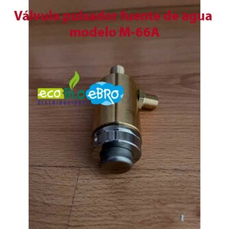 Válvula-pulsador-fuente-de-agua-modelo-M-66A-ecobioebro