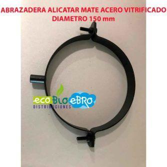ABRAZADERA ALICATAR MATE ACERO VITRIFICADO DIAMETRO 150 mm ecobioebro