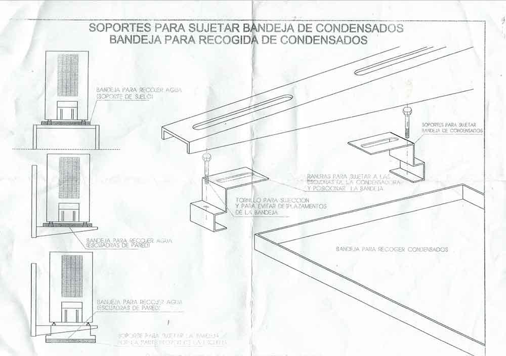 MANUAL SOPORTES PARA SUJETAR BANDEJAS DE CONDENSADOS