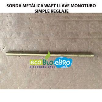 AMBIENTE-SONDA-METÁLICA-WAFT-LLAVE-MONOTUBO-SIMPLE-REGLAJE-ecobioebro