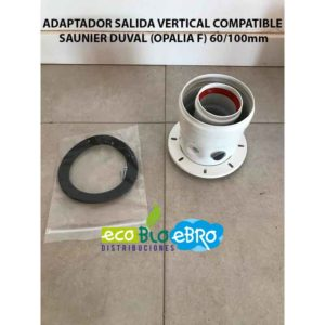 ADAPTADOR SALIDA VERTICAL COMPATIBLE SAUNIER DUVAL (OPALIA F) 60:100mm ecobioebro