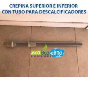 AMBIENTE CREPINA SUPERIOR E INFERIOR CON TUBO PARA DESCALCIFICADORES ECOBIOEBRO