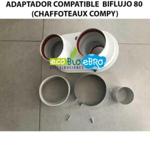 ADAPTADOR-COMPATIBLE--BIFLUJO-80-(CHAFFOTEAUX-COMPY)-ecobioebro