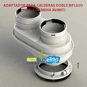 ADAPTADOR-PARA-CALDERAS-DOBLE-BIFLUJO-SIMPLE-(REMEHA-AVANT) ecobioebro
