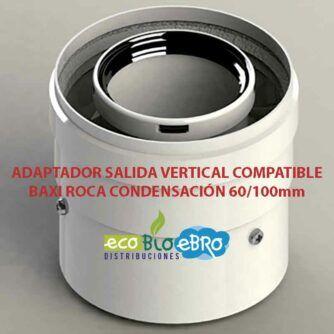 ADAPTADOR-SALIDA-VERTICAL-COMPATIBLE-BAXI-ROCA-CONDENSACIÓN-60100mm-ecobioebro