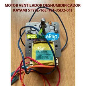 MOTOR-VENTILADOR-DESHUMIDIFICADOR-KAYAMI-STYLE-16E-(WT-35D2-01)-ecobioebro