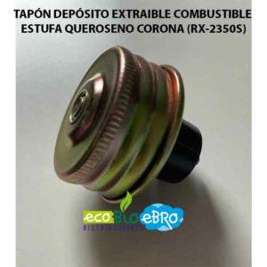 TAPÓN DEPÓSITO EXTRAIBLE COMBUSTIBLE ESTUFA QUEROSENO CORONA (RX-2350S)