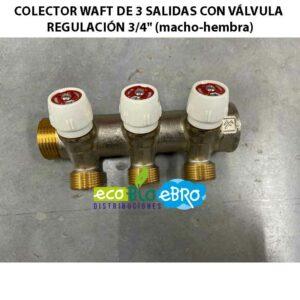 COLECTOR-WAFT-DE-3-SALIDAS-CON-VÁLVULA-REGULACIÓN-34'-(macho-hembra) ecobioebro