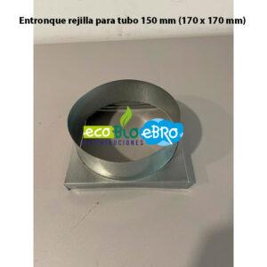 Entronque-rejilla-para-tubo-150-mm-(170-x-170-mm)-ecobioebro