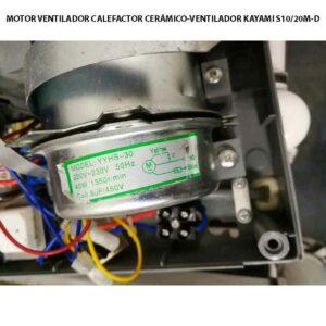 MOTOR-VENTILADOR-CALEFACTOR-CERÁMICO-VENTILADOR-KAYAMI-S1020M-D ecobioebro