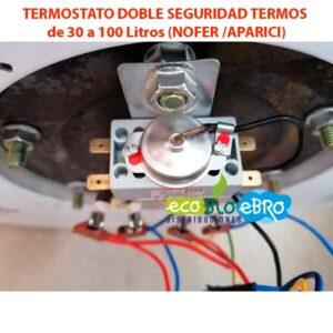 TERMOSTATO-DOBLE-SEGURIDAD-TERMOS-de-30-a-100-Litros-(NOFER-APARICI) ecobioebro